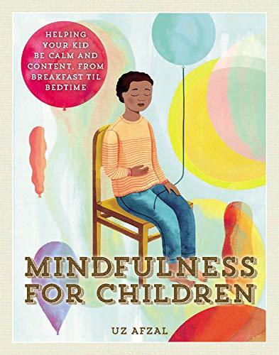 Mindfulness For Children - Uz Afzal