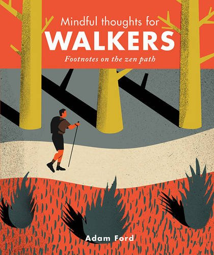 Mindful Thoughts For Walkers - Adam Ford