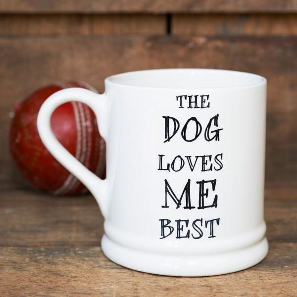 Mug Sweet William - Dog Loves Me Best