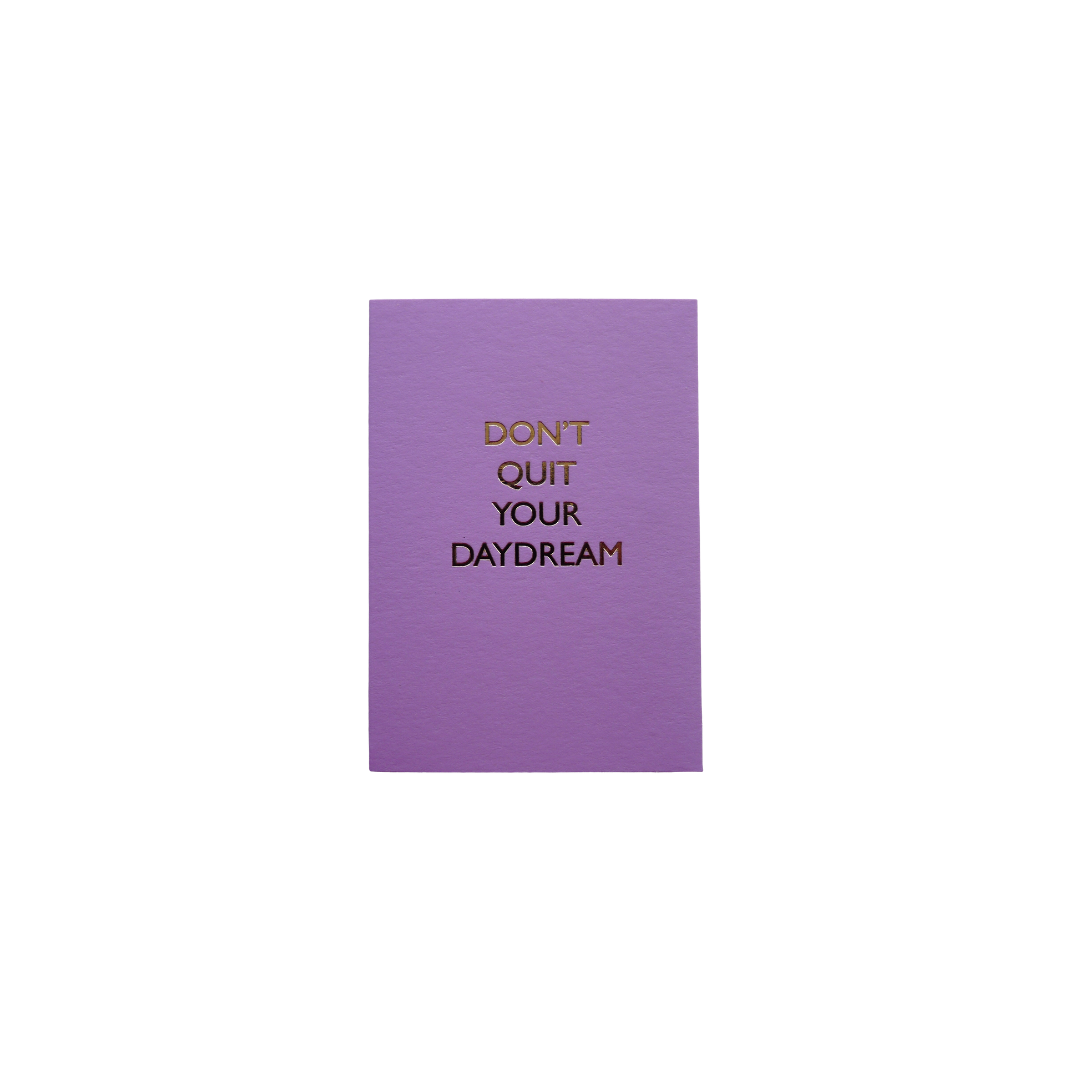 Notebook - Don't Quit Your Day Dream