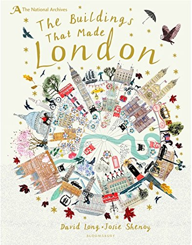 The Buildings That Made London - David Long & Josie Shenoy