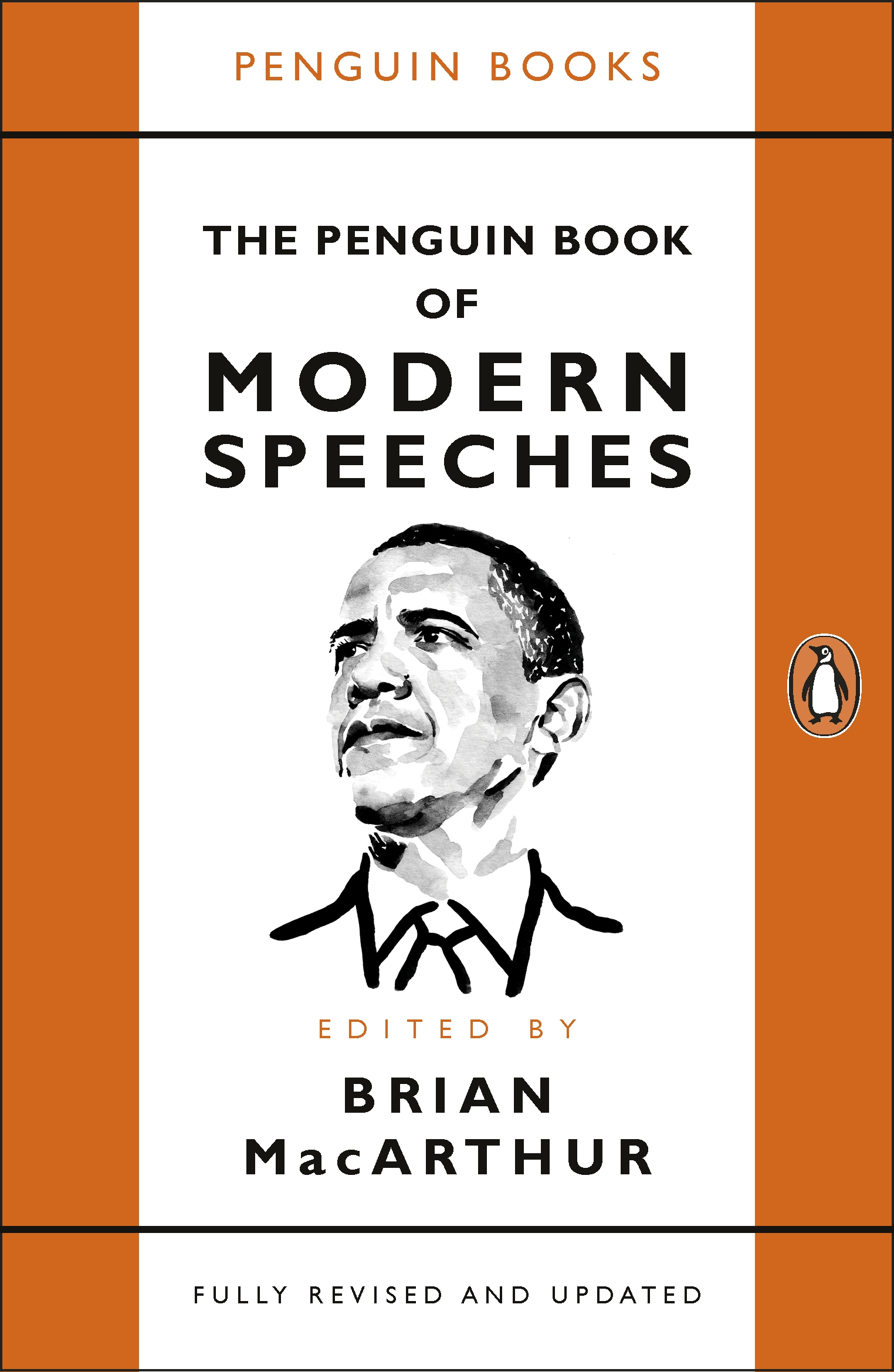 The Penguin Book of Modern Speeches - Edited by Brian MacArthur