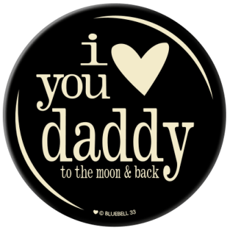 Coaster - I Love You Daddy