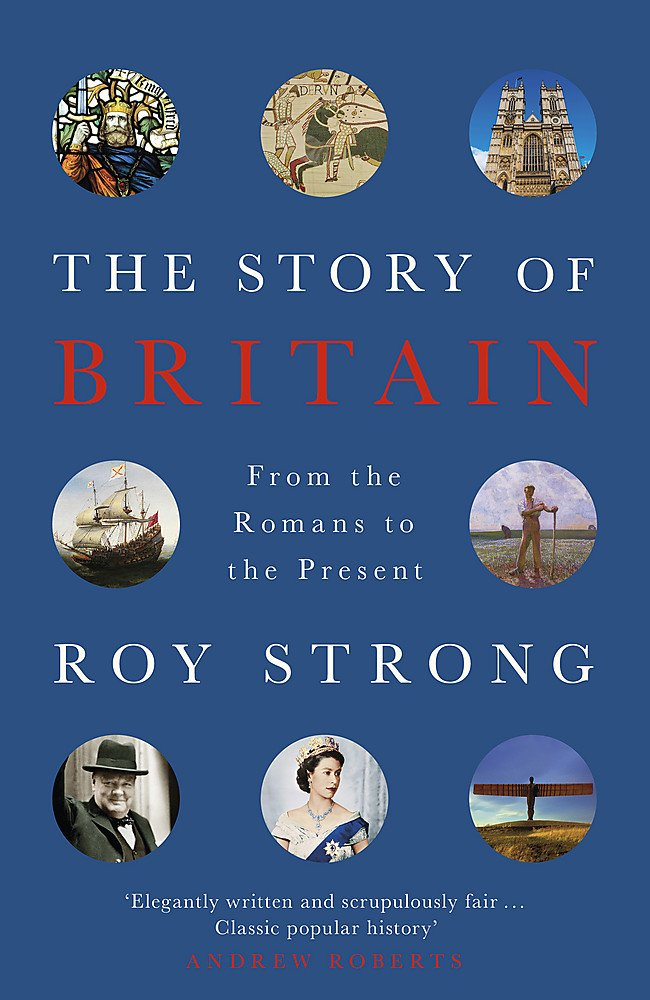 The Story of Britain - Roy Strong