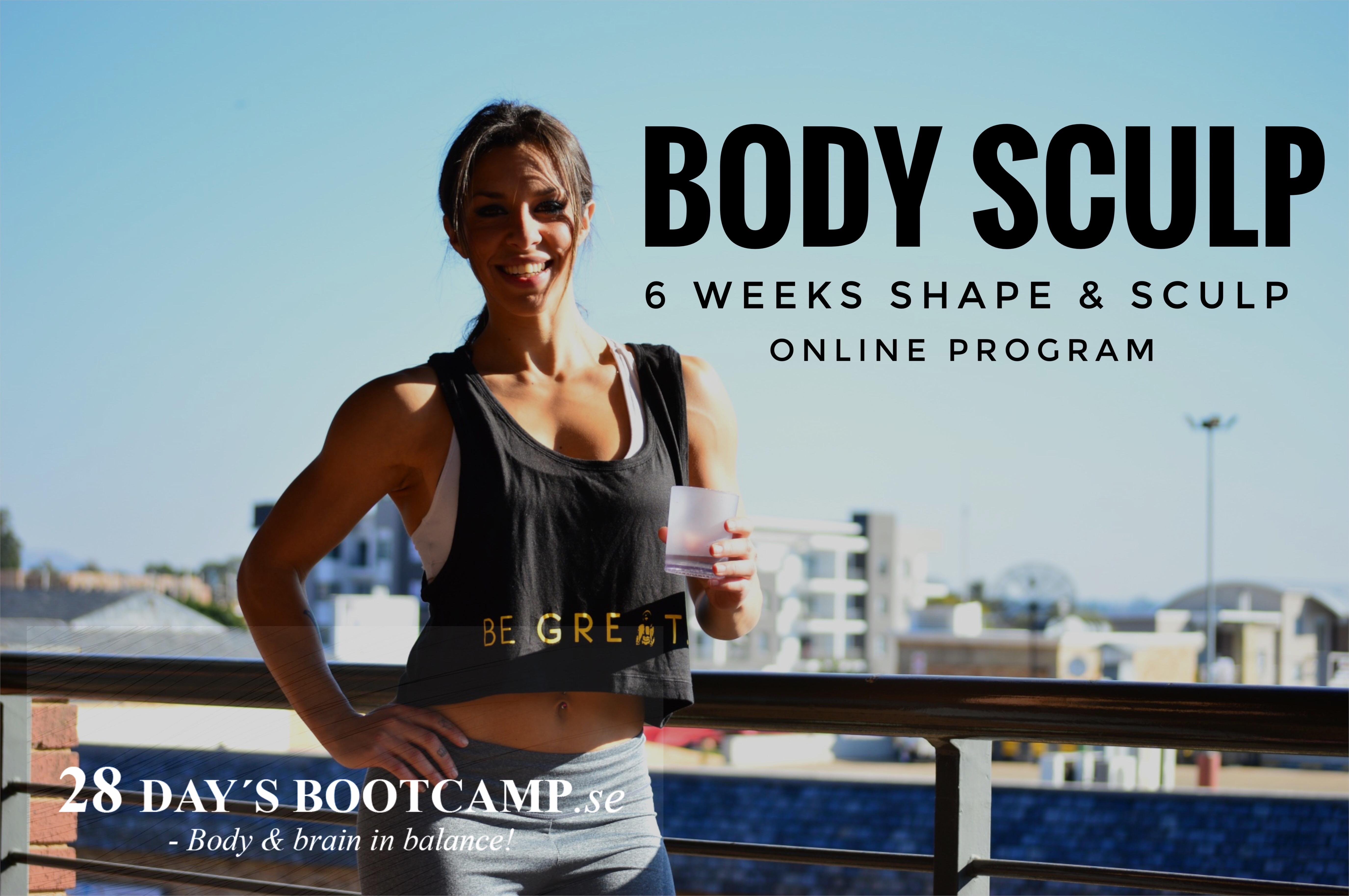 NYHET! BODYSCULP - 6 veckors shape program!
