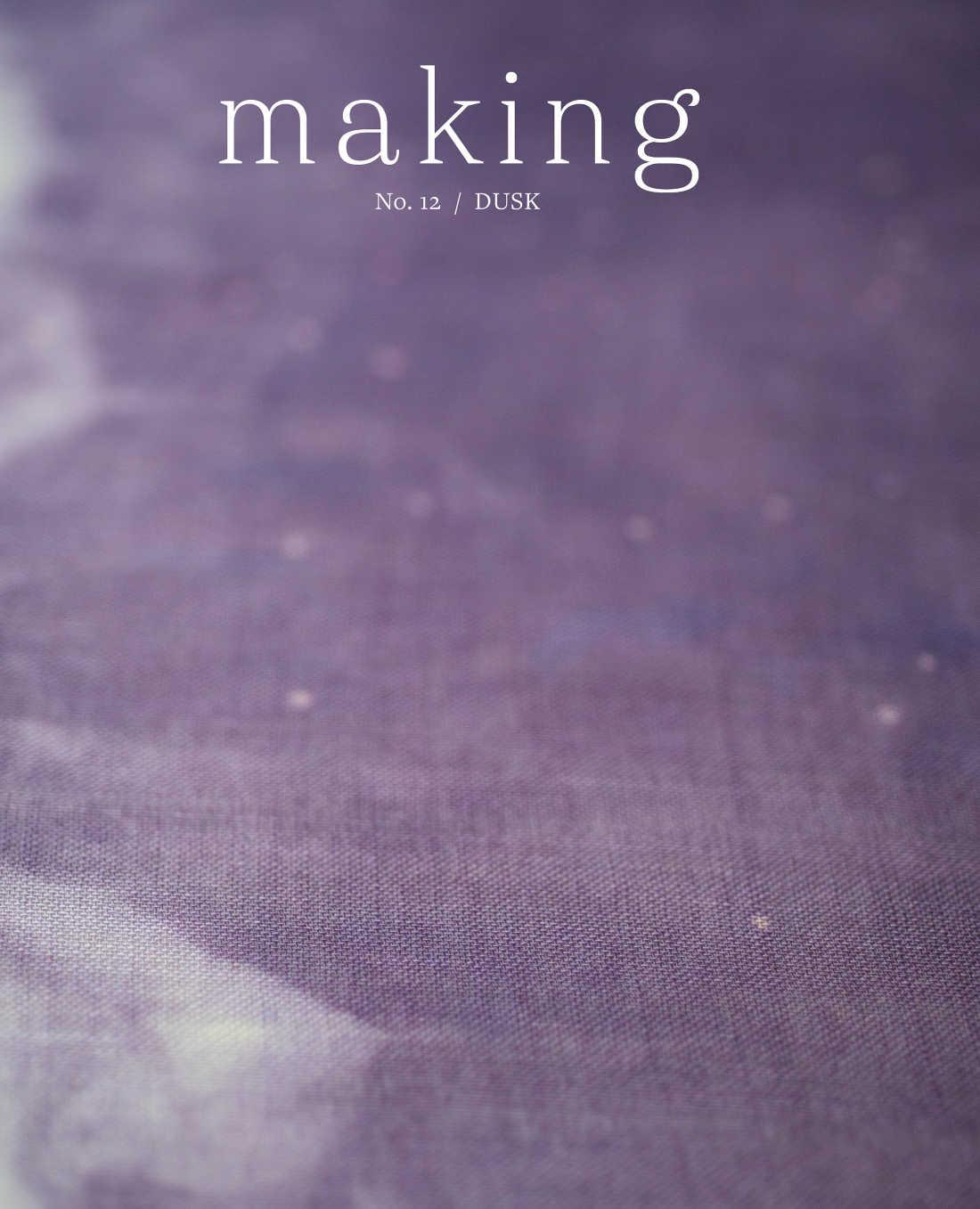 Making No 12 - Dusk *Coming Soon