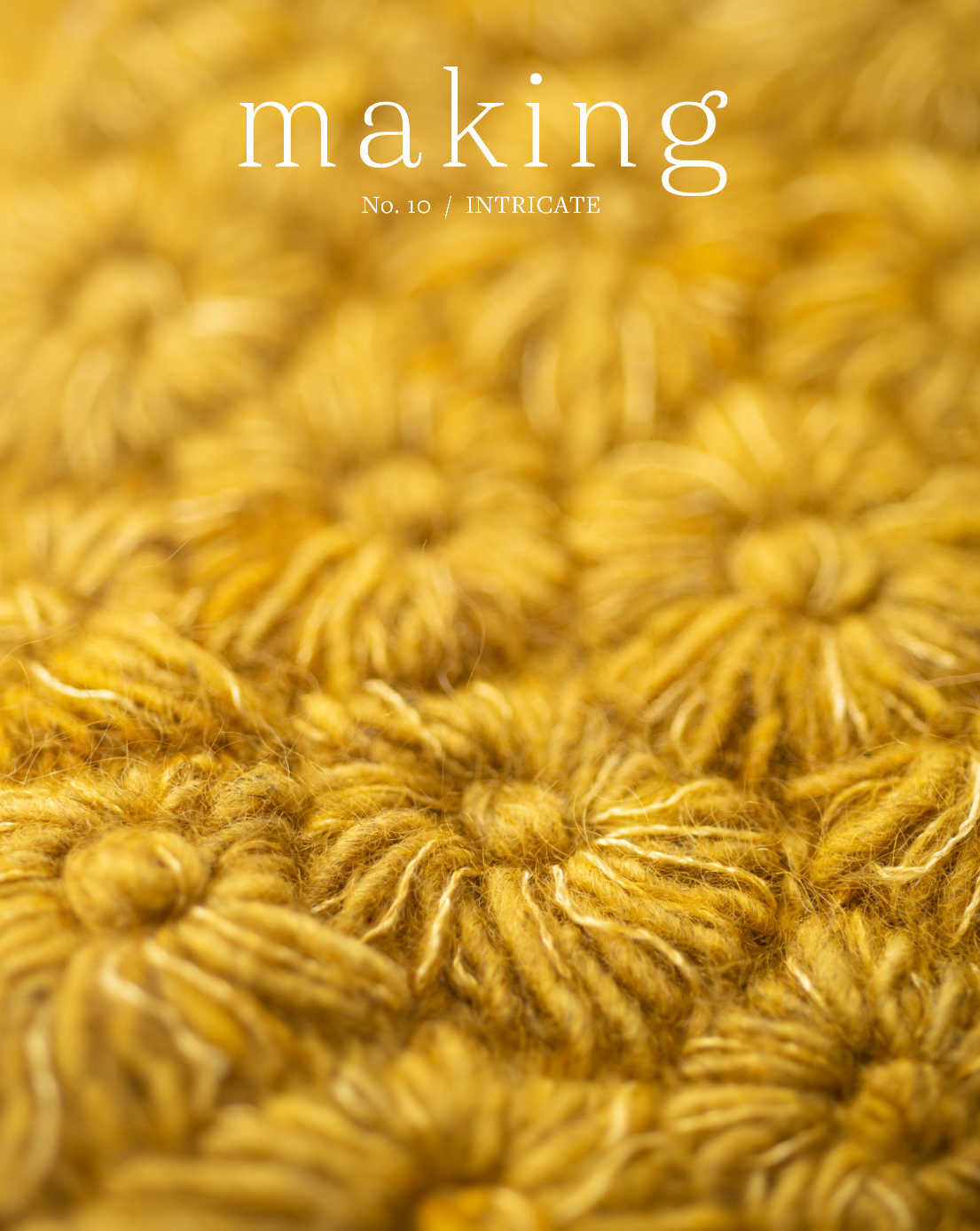 Making No. 10 - Intricate