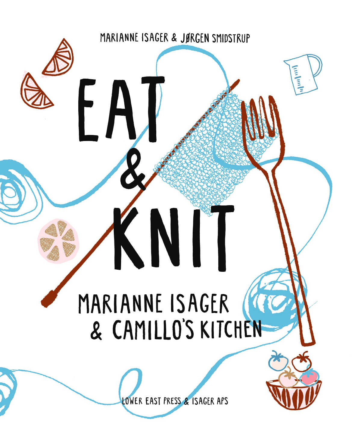 Eat & Knit by Marianne Isager