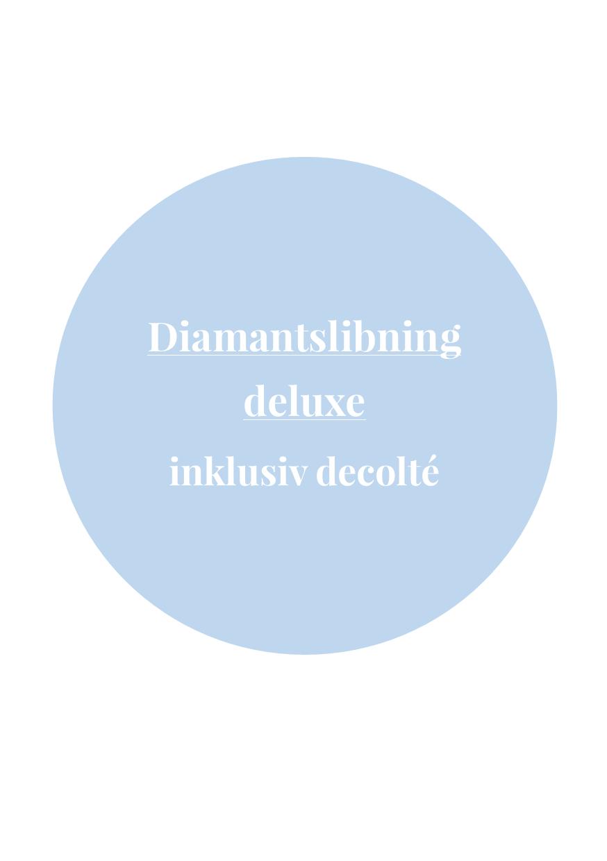 Diamantslibning Deluxé - Decolté