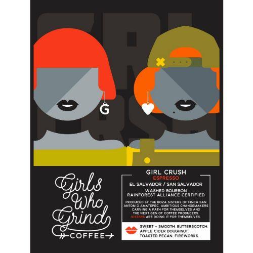 The Girls Who Grind Coffee Girl Crush Espresso El Salvador WHOLEBEAN 250g