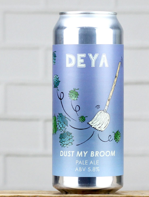 DEYA / DUST MY BROOM / 5.8% ABV / 500ML