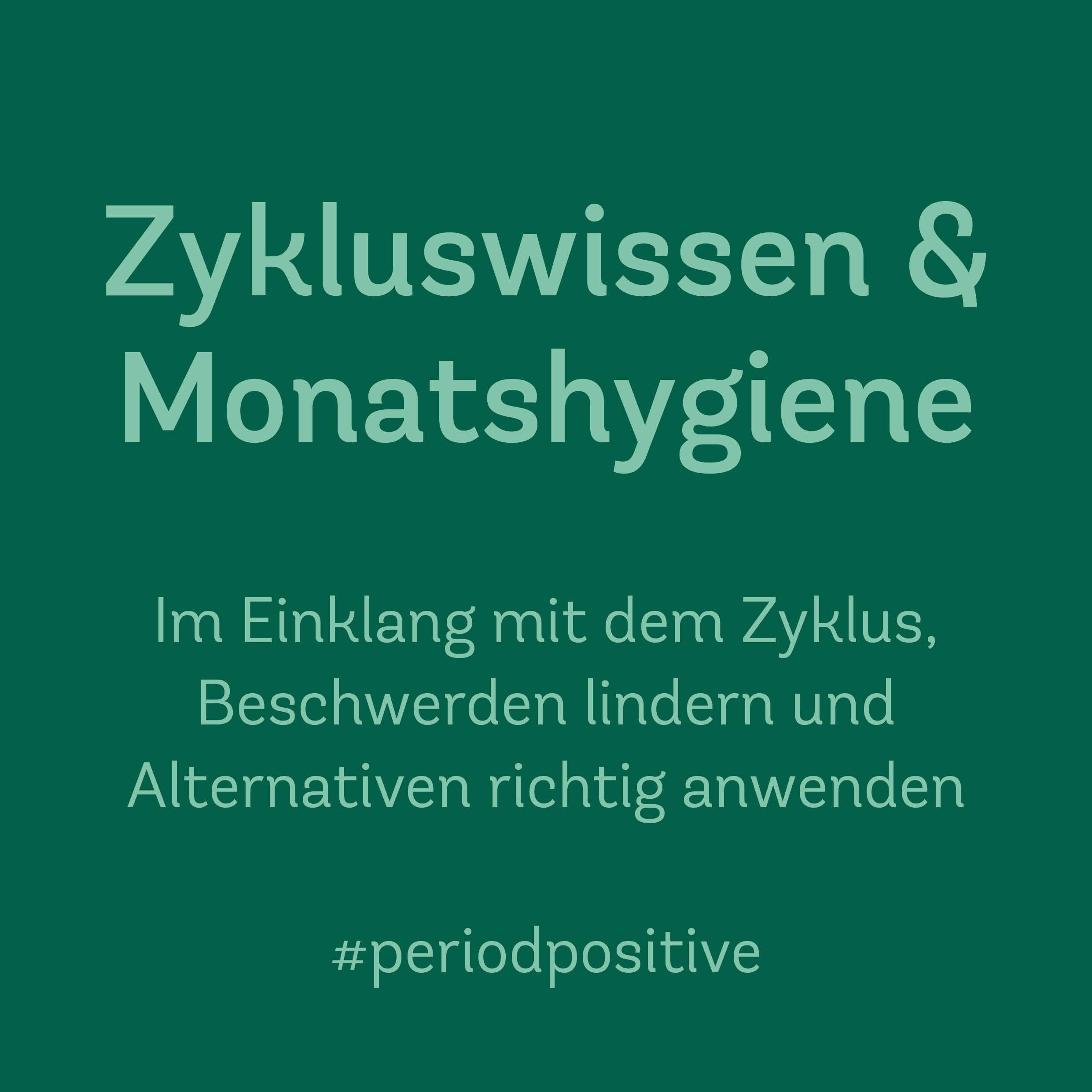 Zykluswissen & Monatshygiene – Onlinekurs