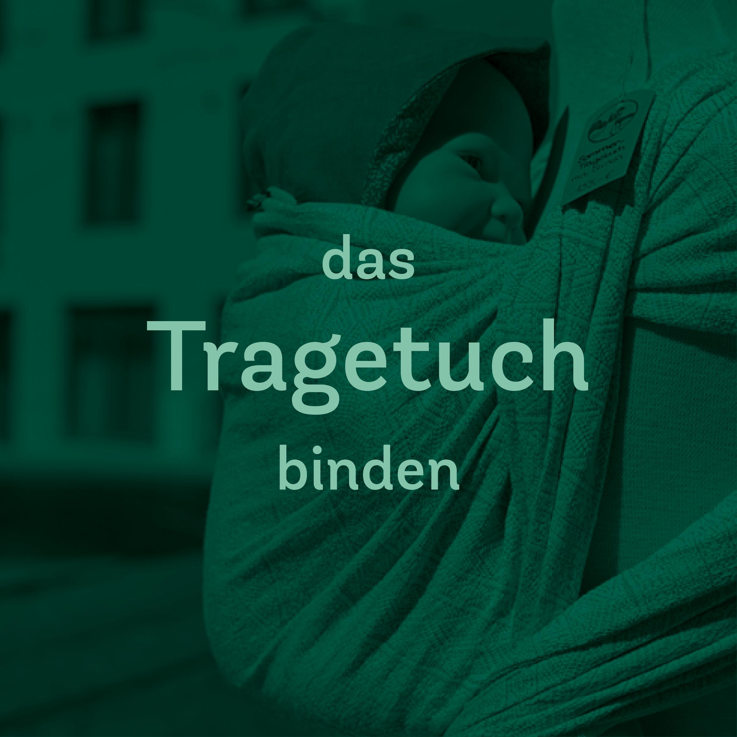 Trageberatung – Tuch binden vorn o. hinten