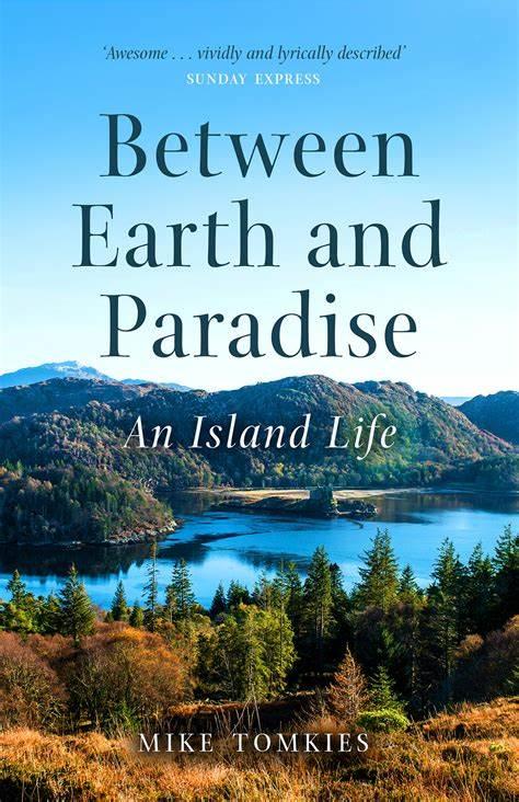 Between Earth & Paradise - An Island Life