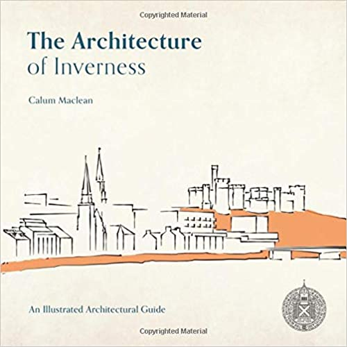 The Architecture of Inverness