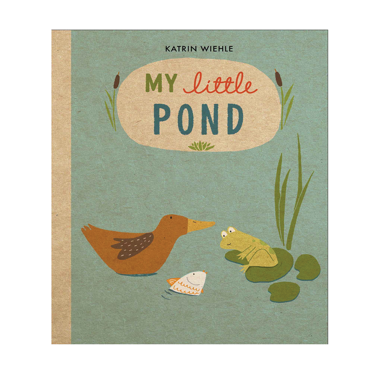 my little pond - katrin wiehle
