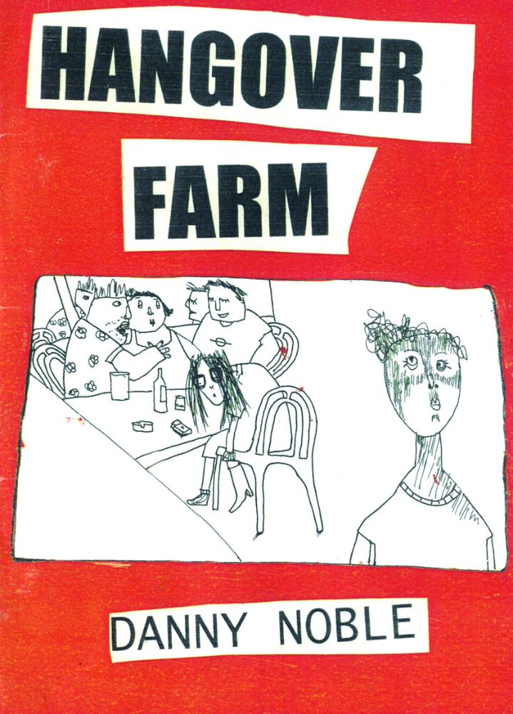 "Danny Noble - Comic Book ""Hangover Farm"""