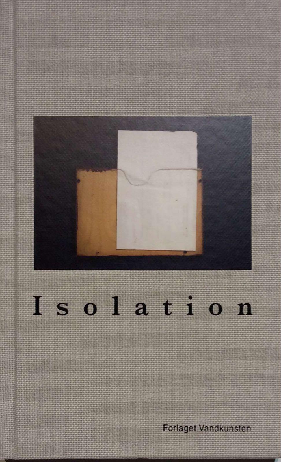 Enghoff, Tina. Isolation