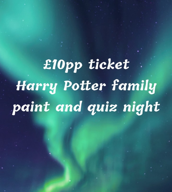 Harry Potter family paint and quiz night.