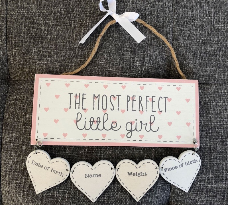 Most perfect little girl  baby plaque - can be engraved