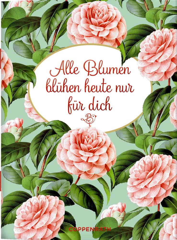 9636717 Alle Blumen blühen heute nur für dich