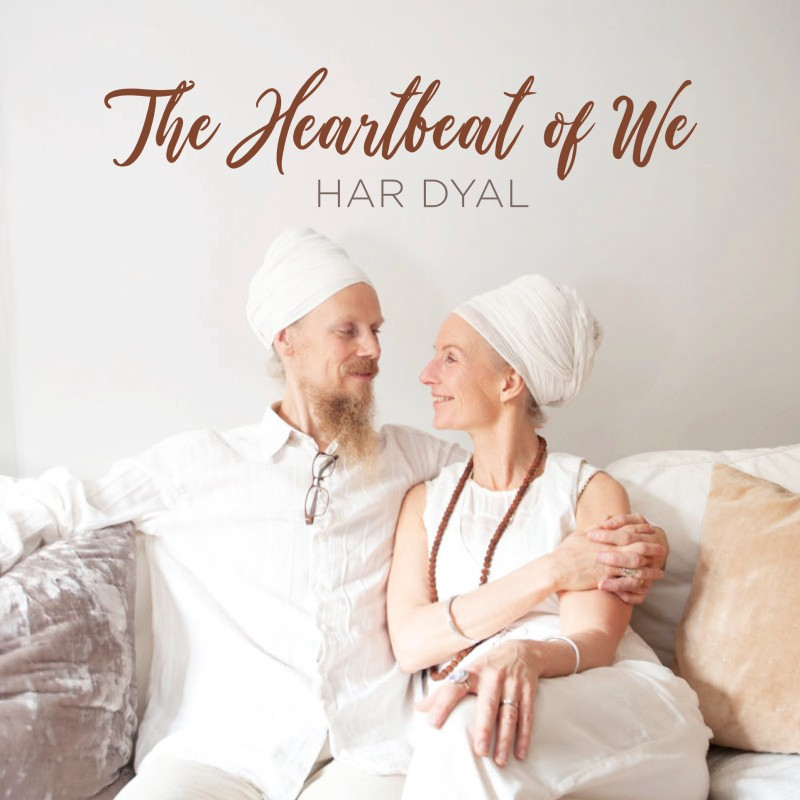 "Musik: HAR DYAL, ""The Heartbeat of We"""
