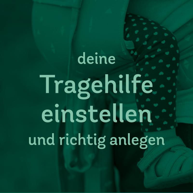 Trageberatung – Trage einstellen/ auf den Rücken