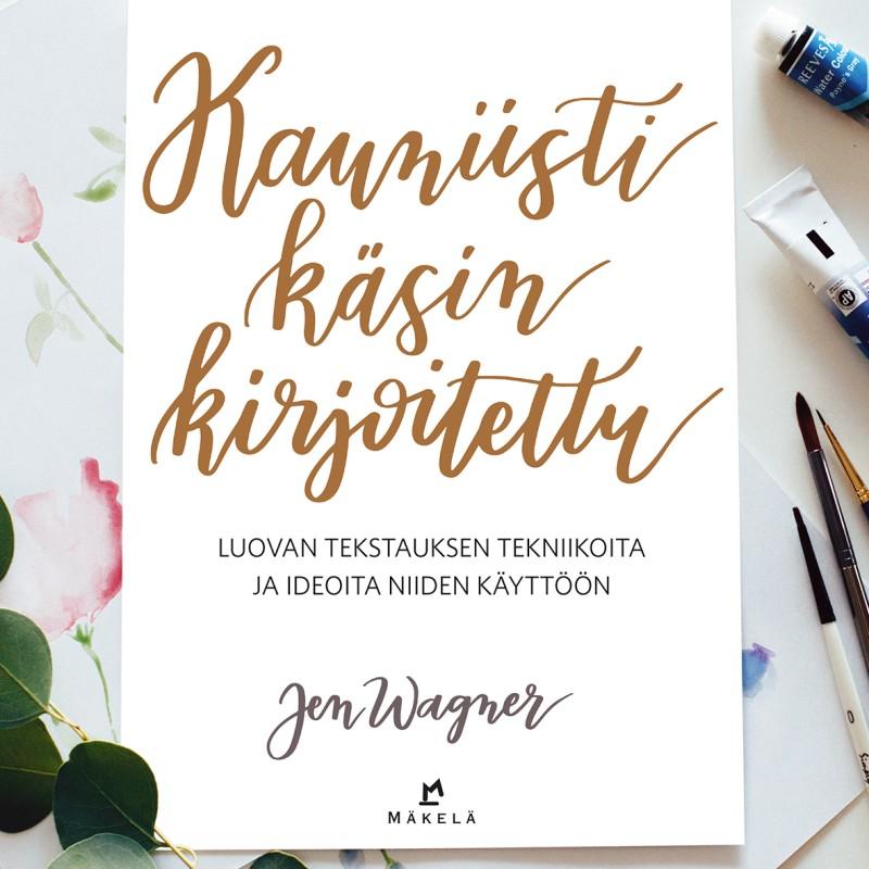 Kauniisti käsin kirjoitettu - Jen Wagner