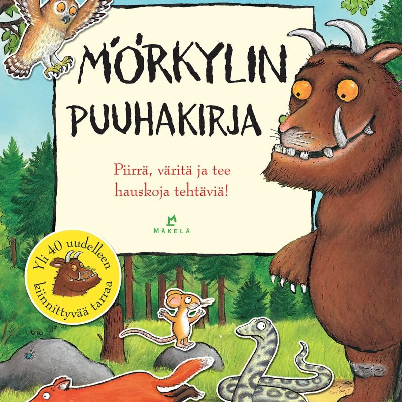 Mörkylin puuhakirja - Julia Donaldson, Axel Scheffler