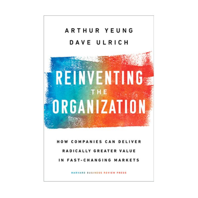 Reinventing the Organization