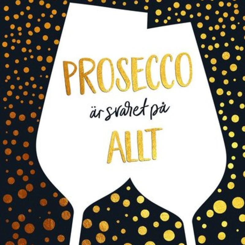 Bok - Prosecco är svaret på ALLT