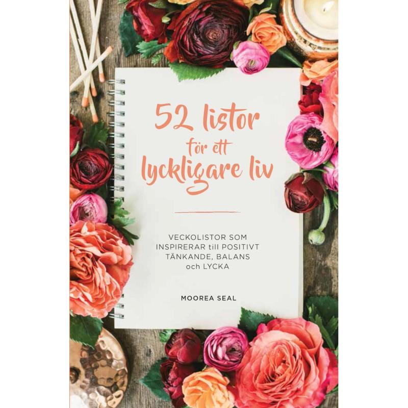 Bok - 52 listor för ett lyckligare liv : veckolistor som inspirerar till postivt tänkande, balans och lycka