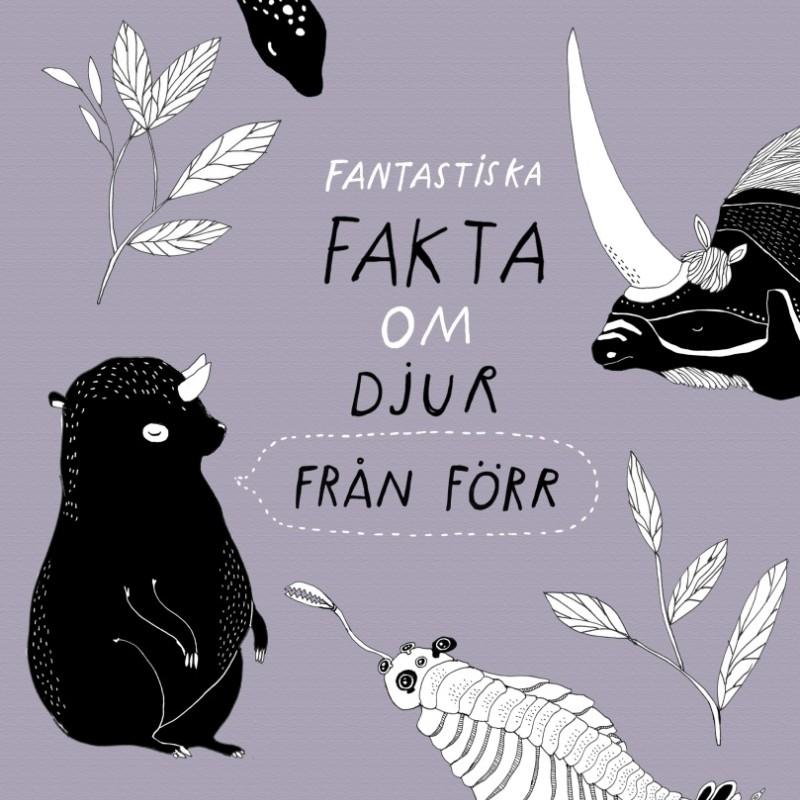 Bok - Fantastiska fakta om djur från förr