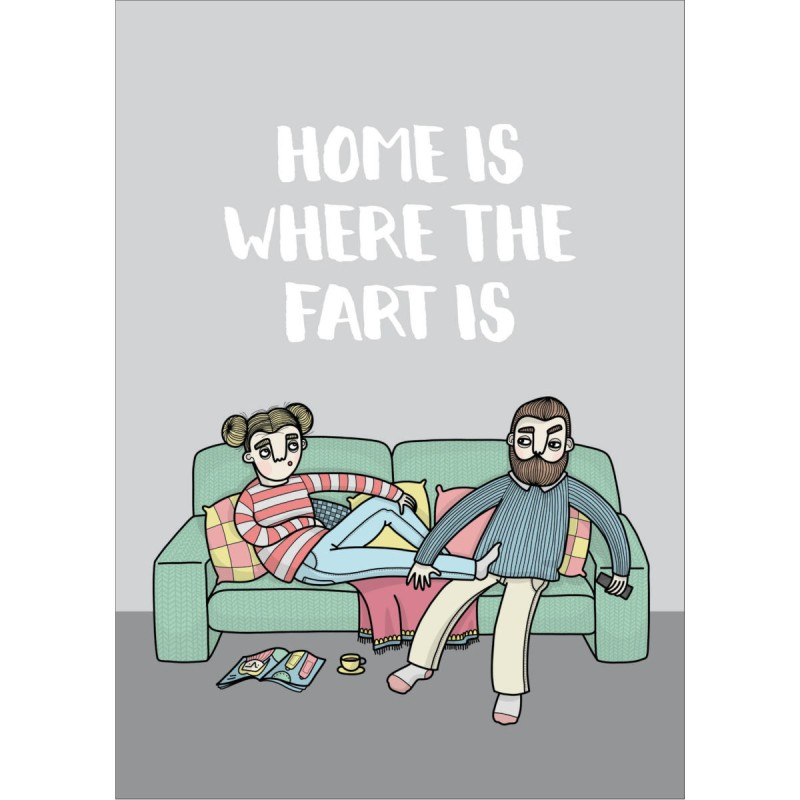 BahKadisch - Vykort - Home is where the fart is
