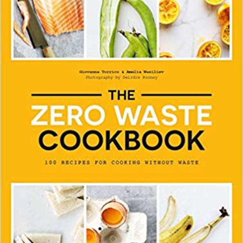 The Zero Waste Cook Book | Giovanna Torrico