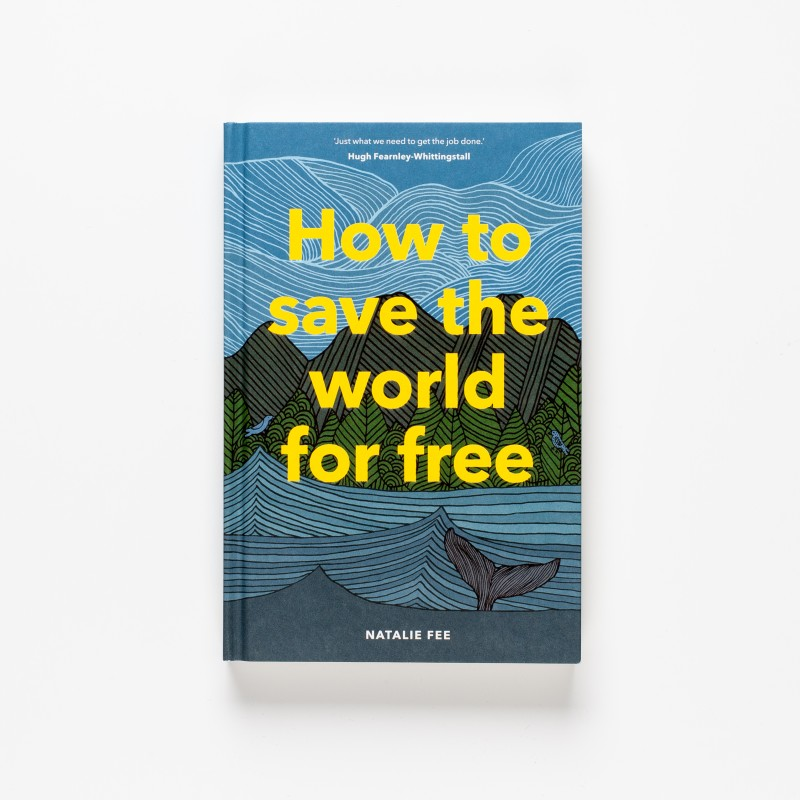 How To Save The World For Free | Natalie Fee