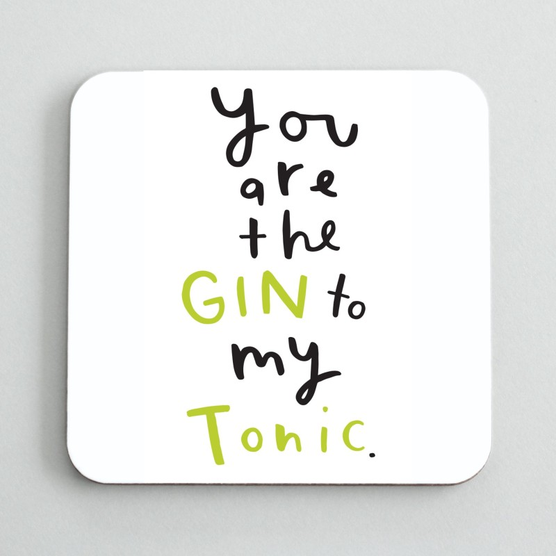 Gin to my tonic coaster by Old English Co.