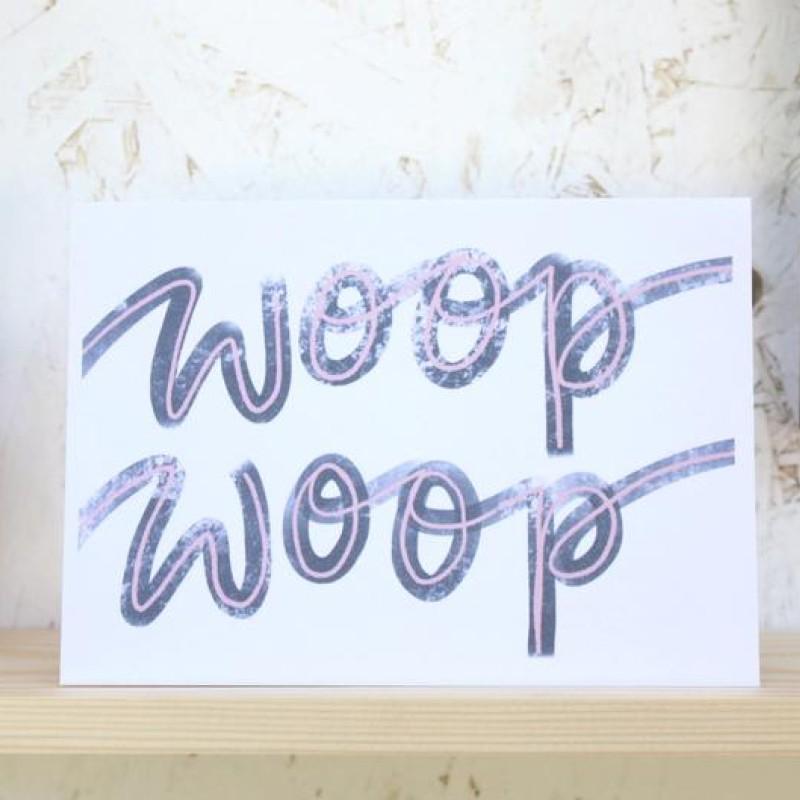 Woop Woop Card by Daphne Rosa