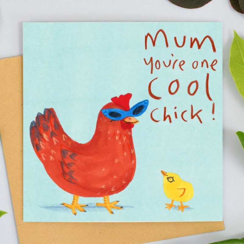 Mum, Your One Cool Chick Card by Jo Clark Design