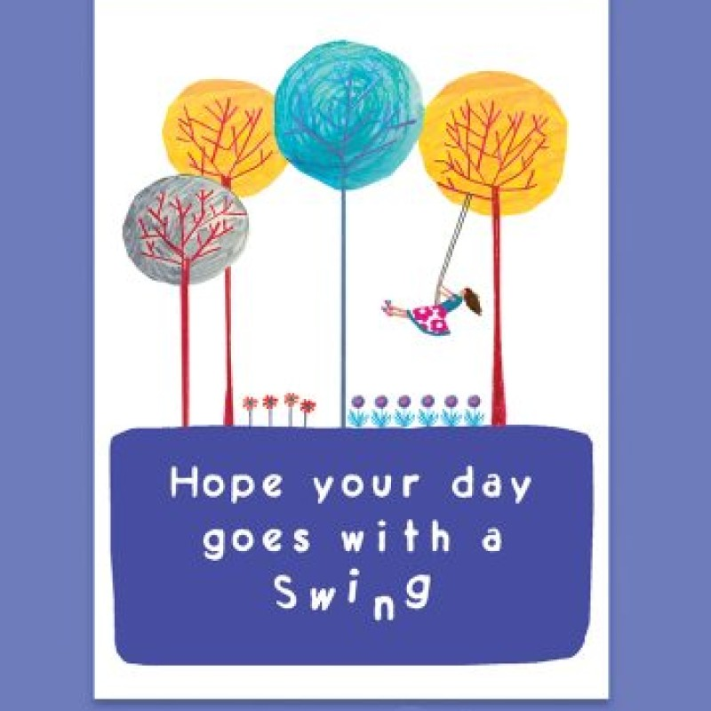 Hope Your Day Goes With a Swing Card by Lou Mills (BR09)