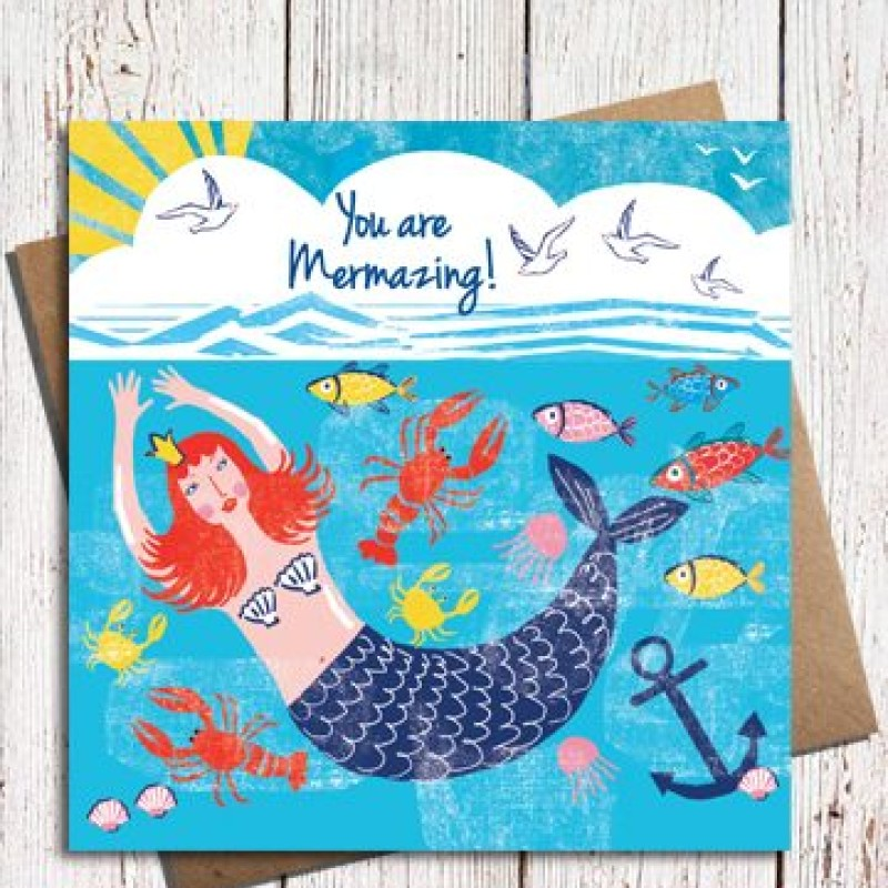 'You are Mermazing' Card by Lou Mills (NAU4)