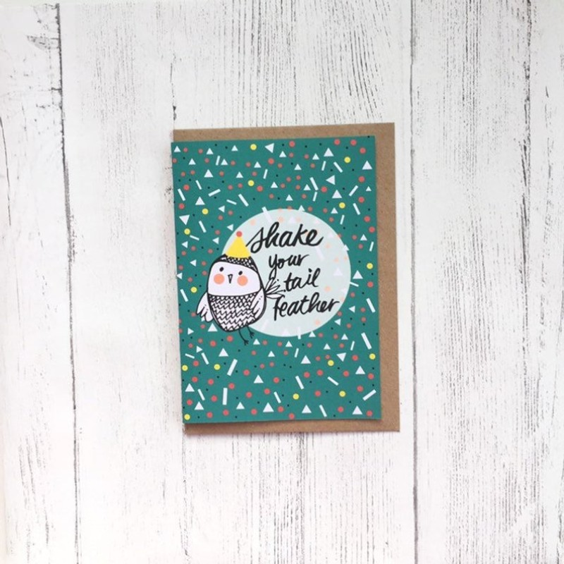 Shake your tail feather card by OhHelloShan