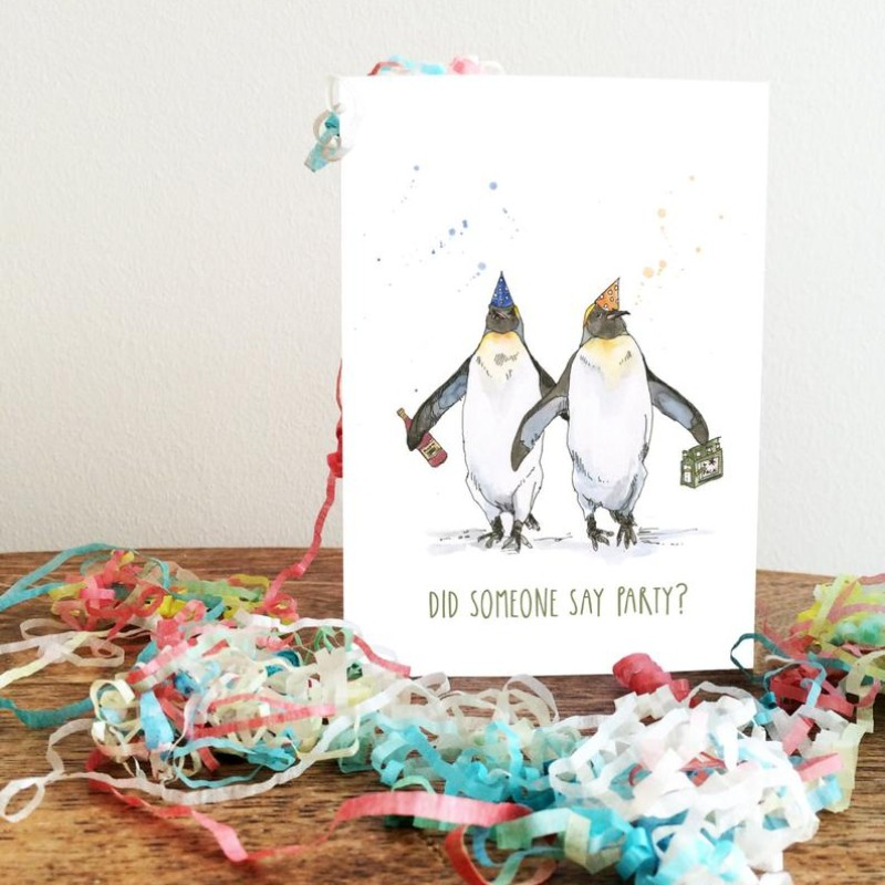Did Someone Say Party? Birthday Card by Snowtap