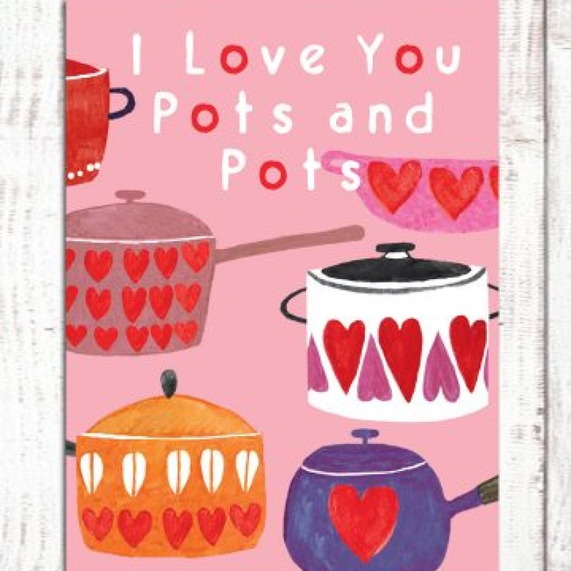 I Love You Pots & Pots Card by Lou Mills (BR22)