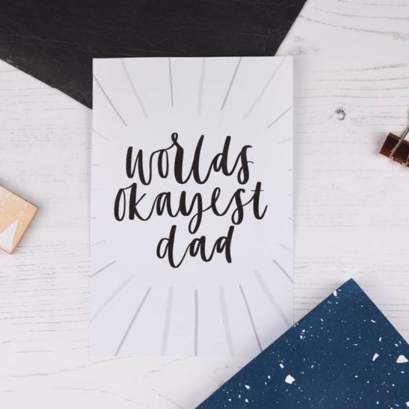Worlds Okayest Dad card by AV Typography