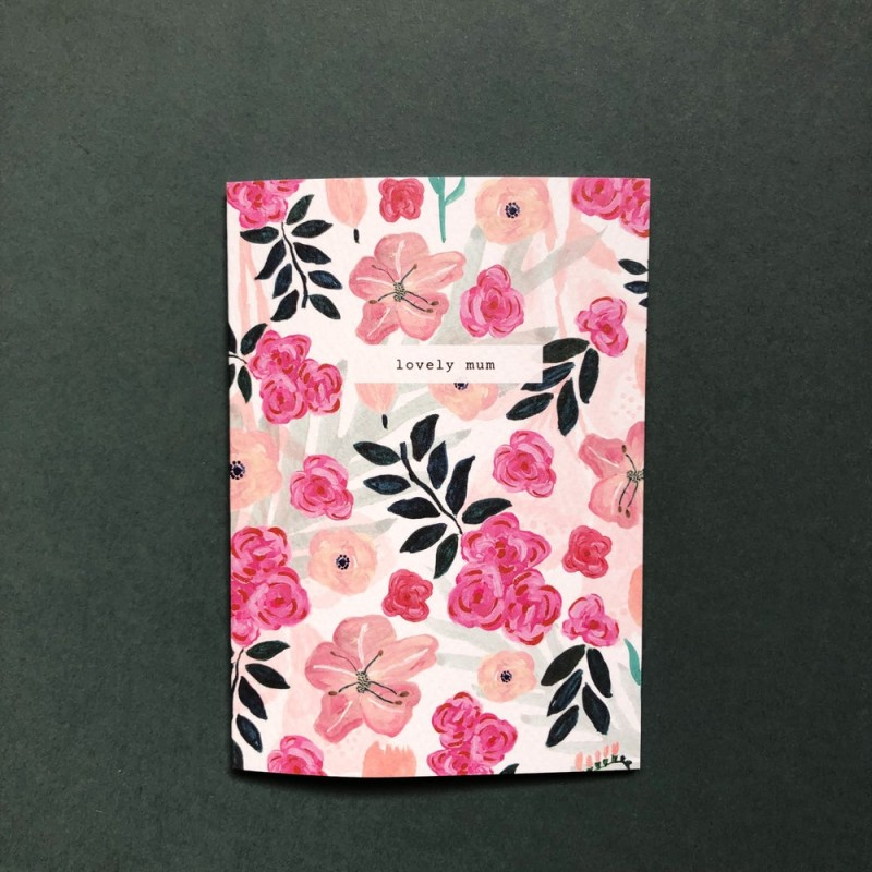 Lovely Mum Card by Chloe Hall