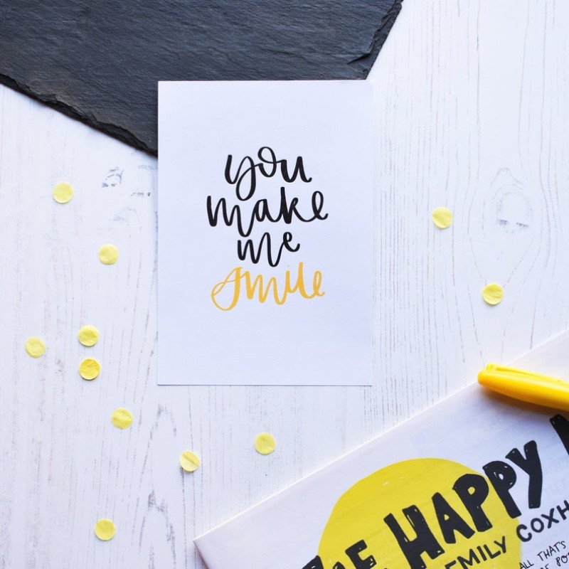 You Make Me Smile card by AV Typography