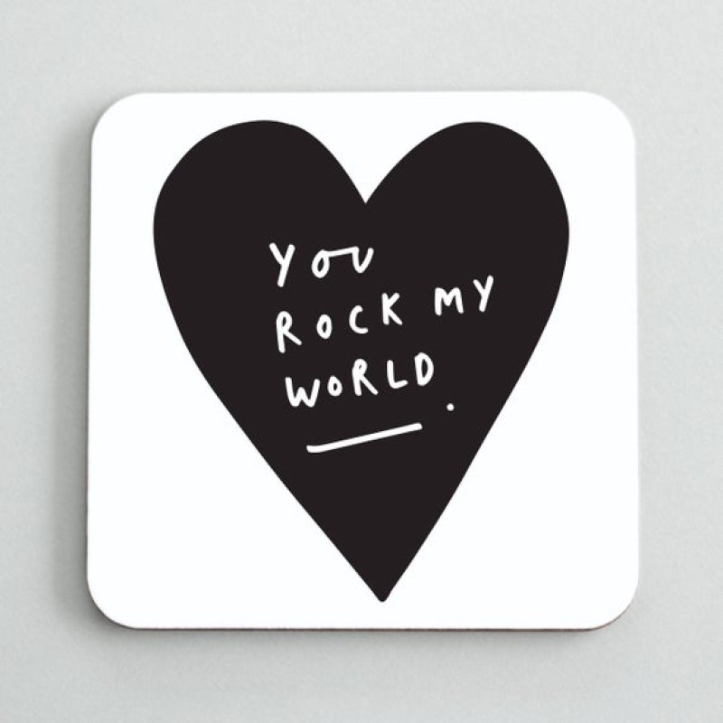 YOU ROCK MY WORLD COASTER by Old English Co.
