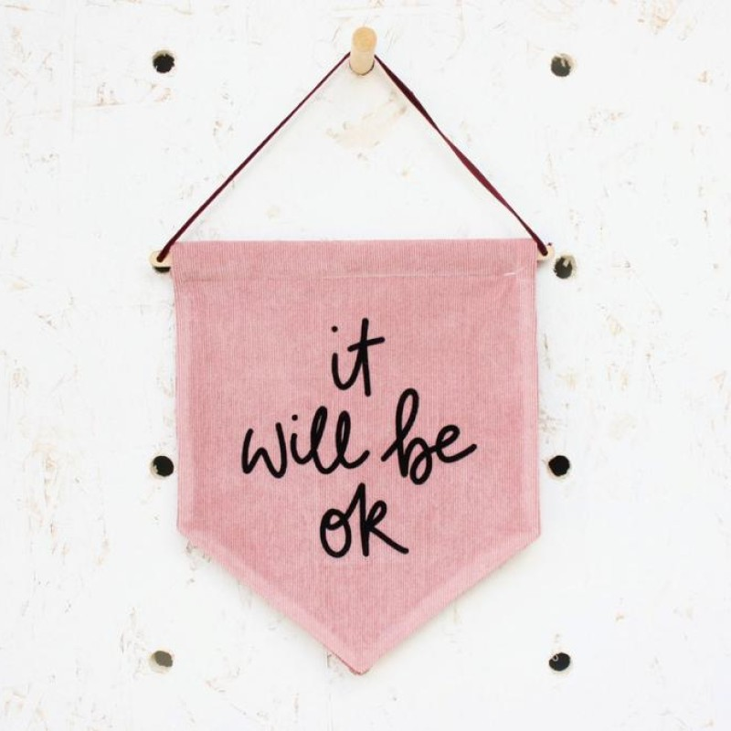 'It will be ok' fabric pennant flag (pink/black) by Daphne Rosa