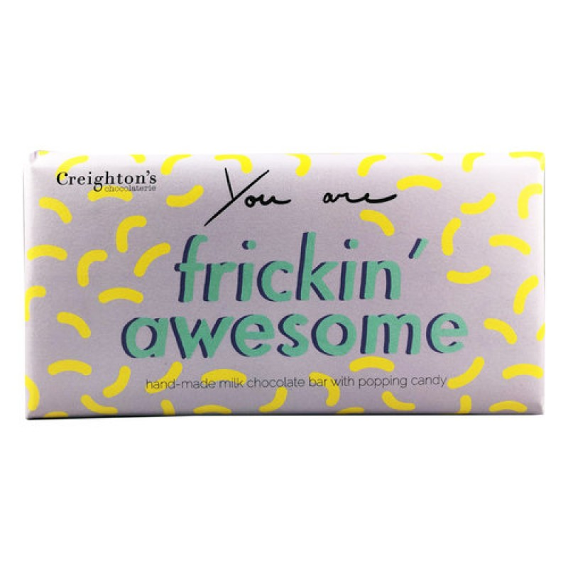 You Are Frickin' Awesome Milk Chocolate Bar by Creightons Chocolaterie